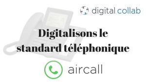 digitaliser le standard