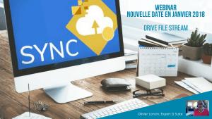 Nouvelle date webinar Drive File Stream