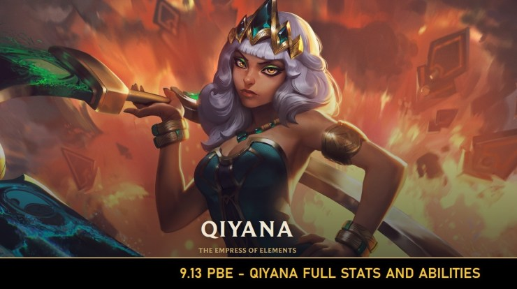 League of Legends 9 13 PBE: Qiyana Abilities, Stats and