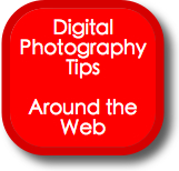 Digital Photography Tips from Around the Web – 27 Feb 2007