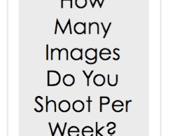 How Many Images Do You Shoot Per Week?