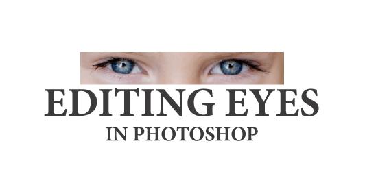 Editing Eyes: 3 Photoshop Steps to Eyes that POP