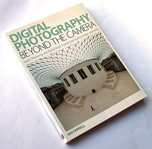 Digital Photography Beyond the Camera [BOOK REVIEW]