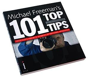 Michael Freeman's 101 Top Tips [BOOK REVIEW]