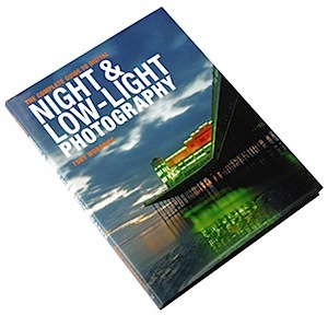 The Complete Guide to Digital Night & Low Light Photography