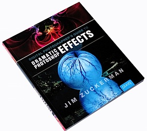 Digital Photographer's Guide to Dramatic Photoshop Effects [Book Review]