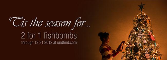 UNDFIND Fishbomb Advertisement