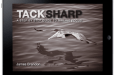 Tack Sharp – A Step By Step Guide to Nailing Focus: 40% off Today Only