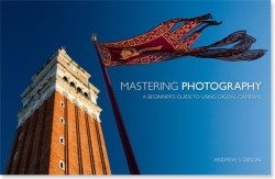 Mastering Photography ebook by Andrew S. Gibson