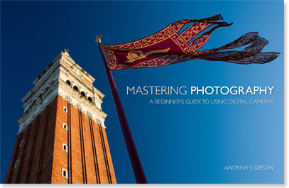 Mastering Photography ebook by Andrew S Gibson