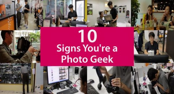 10 Signs you Might be a Photo Geek
