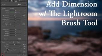 Using the Lightroom Adjustment Brush to add Dimension to a Landscape Photo