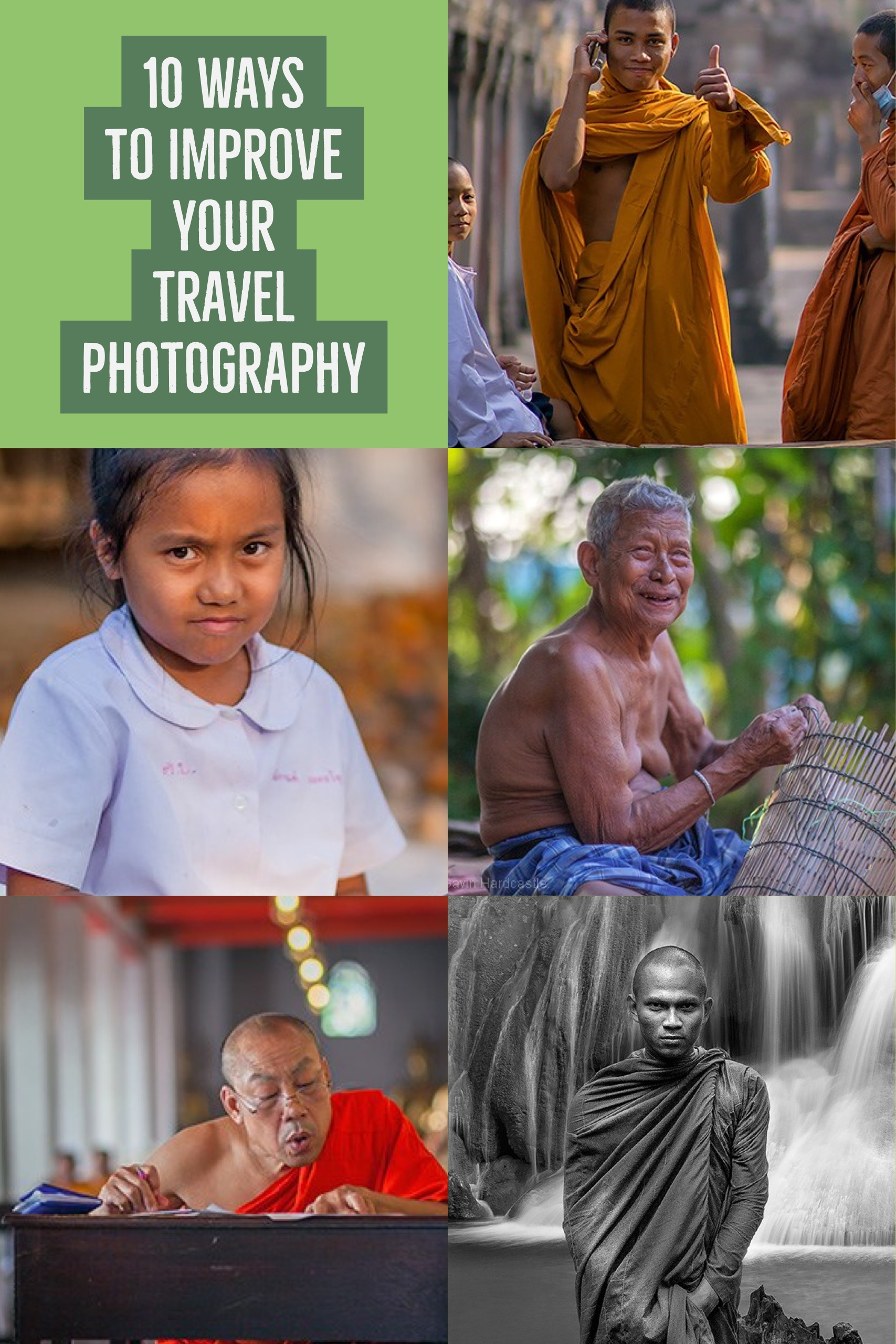10 Ways to Improve Your Travel Photography