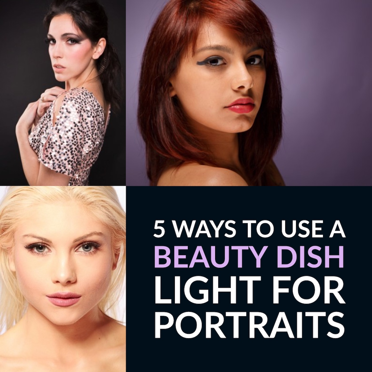 5 ways to use a beauty dish light for portraits
