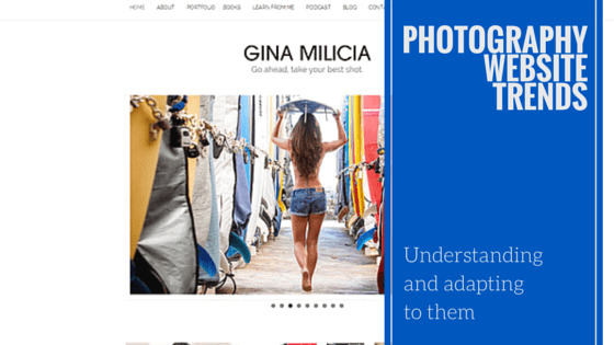 The Future of Photography Websites – Understanding and Adapting to Trends