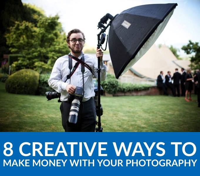 8 Creative Ways to Make Money with Your Photography