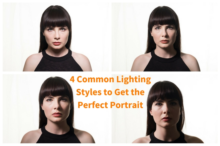 4 Common Lighting Styles to Get the Perfect Portrait