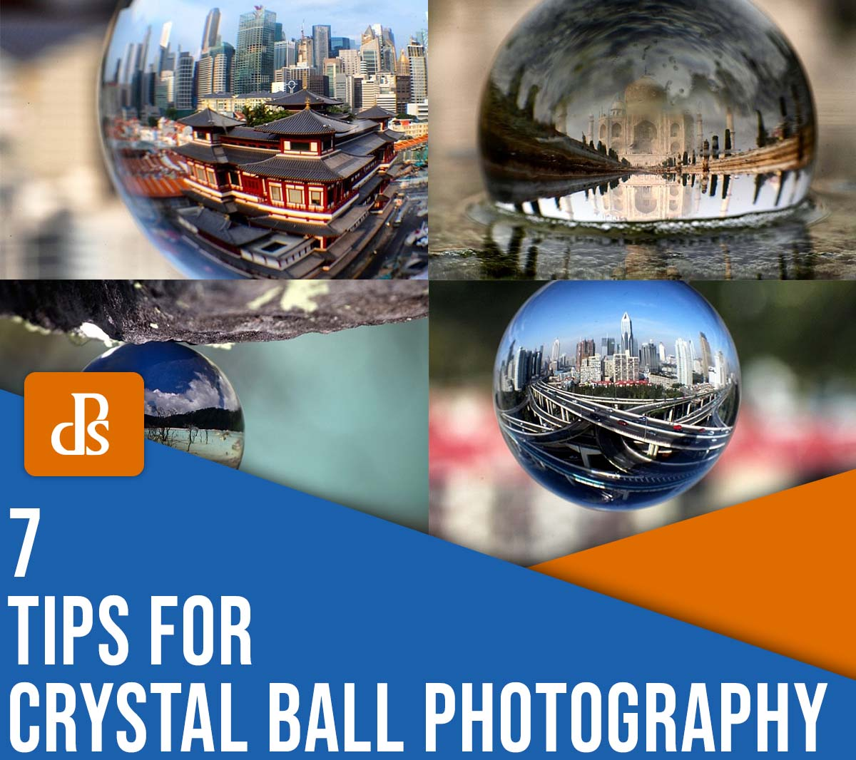 7 Tips for Gorgeous Glass Ball Photography