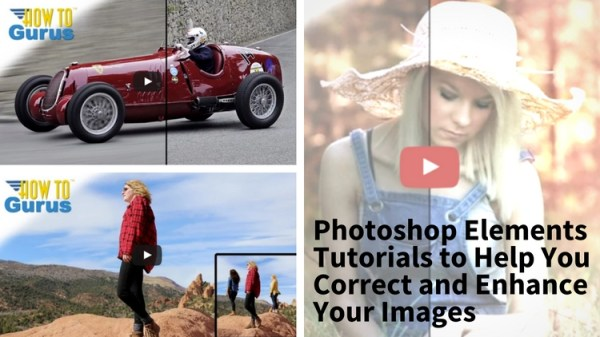 3 Photoshop Elements Tutorials to Help You Correct and Enhance Your Images