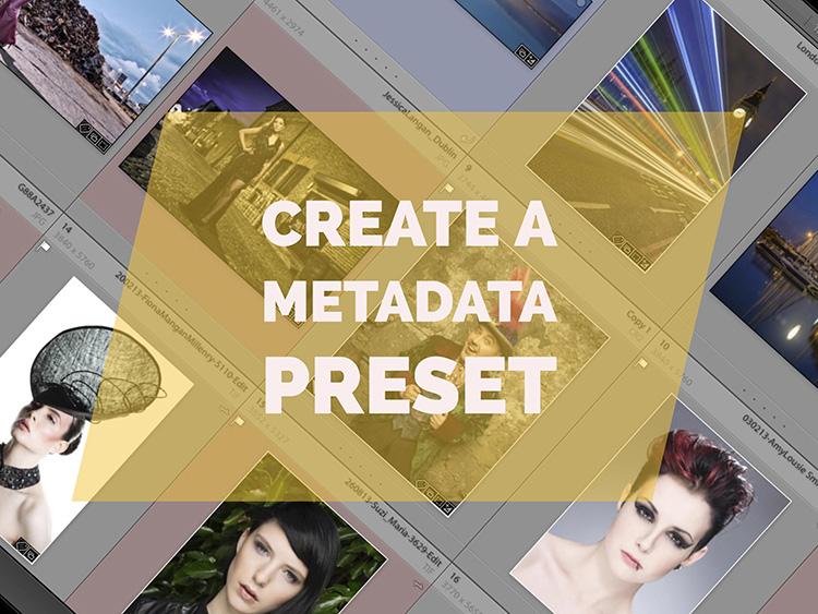 edit metadata presets lightroom