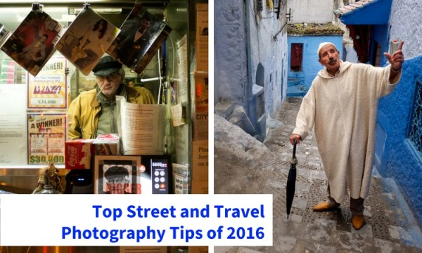 Top Street and Travel Photography Tips of 2016