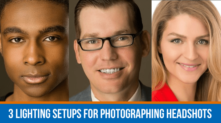 3 Lighting Setups for Photographing Headshots