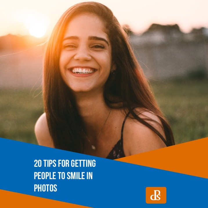 20 Tips for Getting People to Smile in Photos