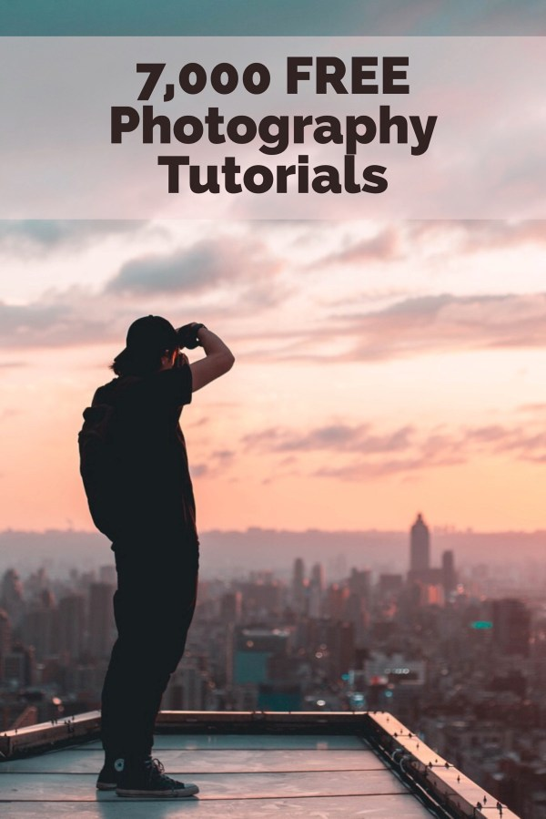 7,000 Free Photography Tutorials – Here's our Best 20!