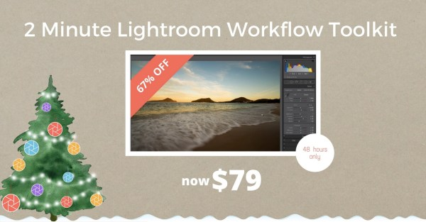 The 2 Minute Lightroom Workflow Toolkit