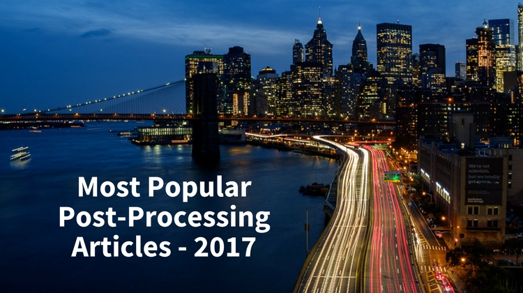 https://i0.wp.com/digital-photography-school.com/wp-content/uploads/2017/12/Most-Popular-Post-Processing-Articles-of-2017.jpg?resize=750%2C420&ssl=1