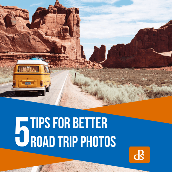 5 Tips for Better Road Trip Photos