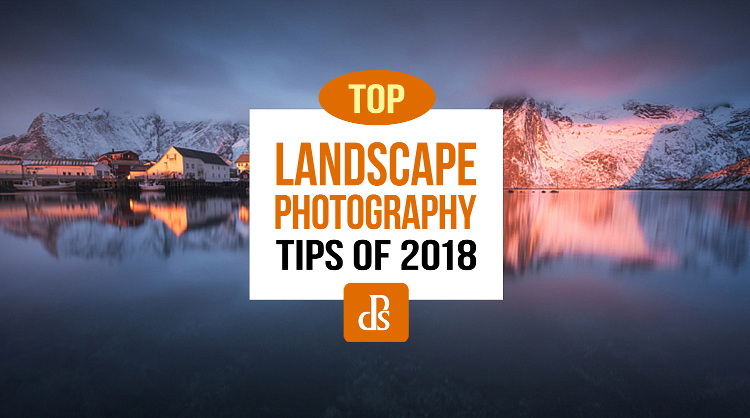 https://i0.wp.com/digital-photography-school.com/wp-content/uploads/2018/12/dps-top-landscape-photography-tips-2018.jpg?resize=1500%2C837&ssl=1