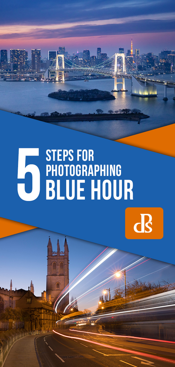 5 steps for photographing blue hour