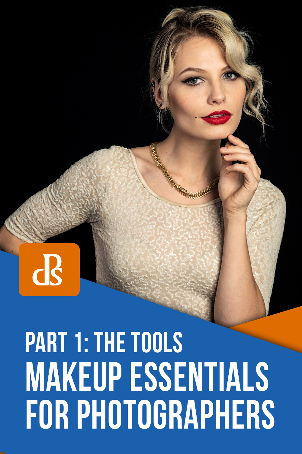 Makeup Essentials for Photographers Part I - The Tools