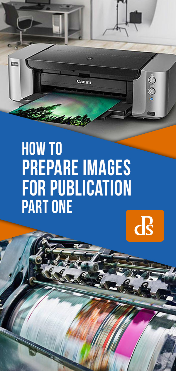 How to Prepare Images For Publication – Part One