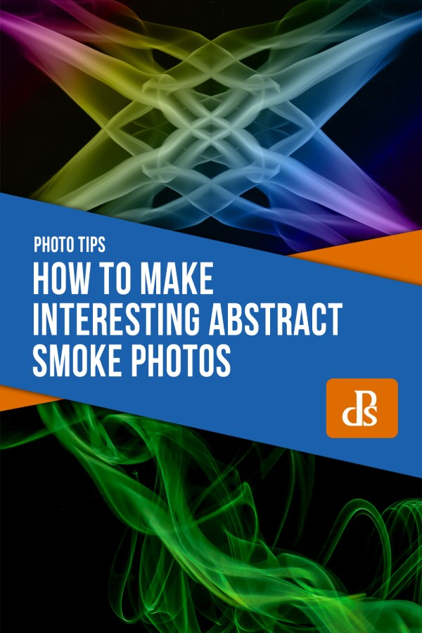 How to Make Interesting Abstract Smoke Photos