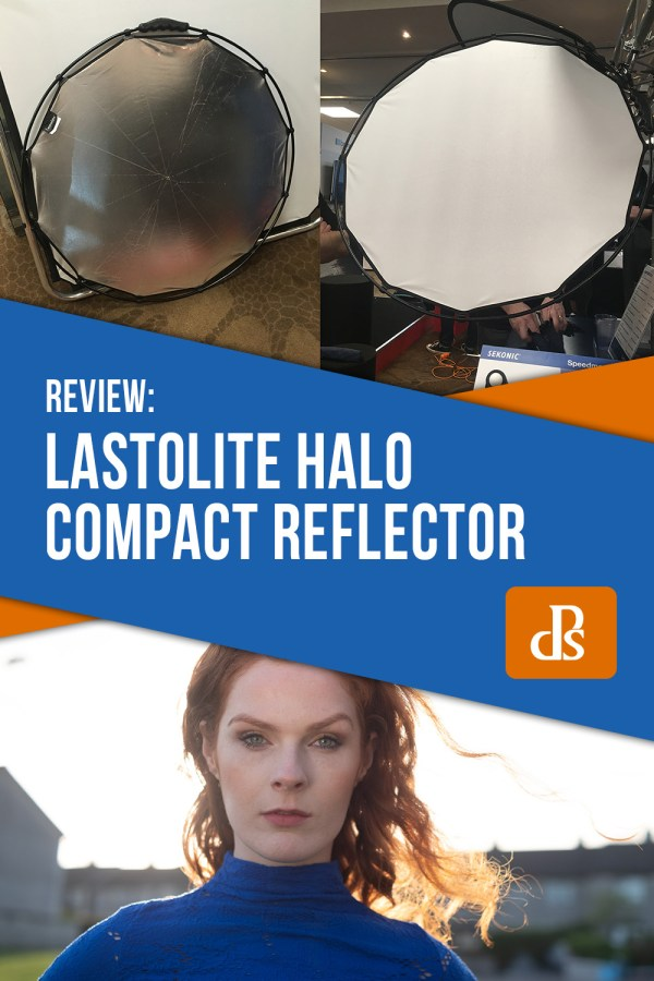 Gear Review: The Lastolite Halo Compact Reflector