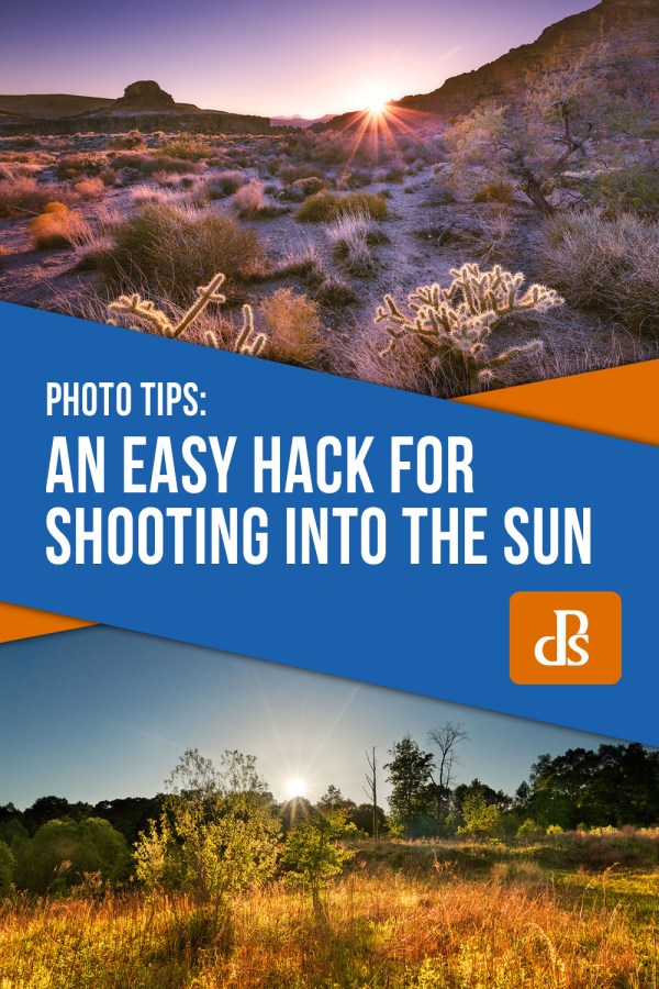 An Easy Hack for Shooting into the Sun and Processing the Images