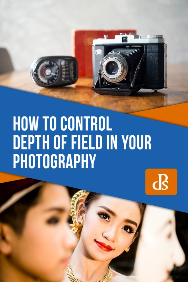 How to Control Depth of Field in Your Photography