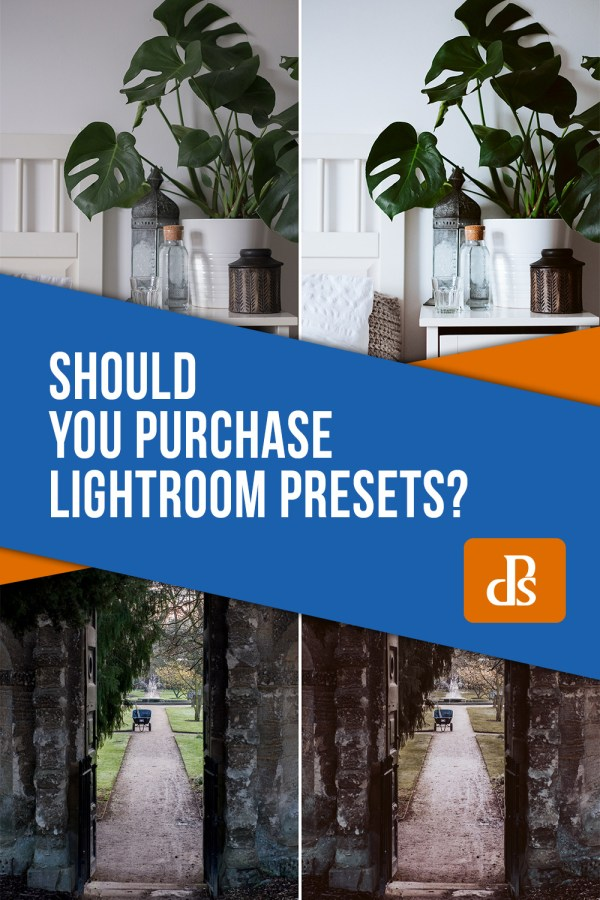 Should You Purchase Lightroom Presets?
