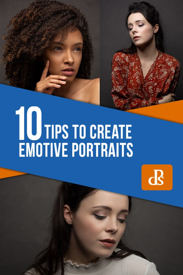 10 Tips to Create Emotive Portraits