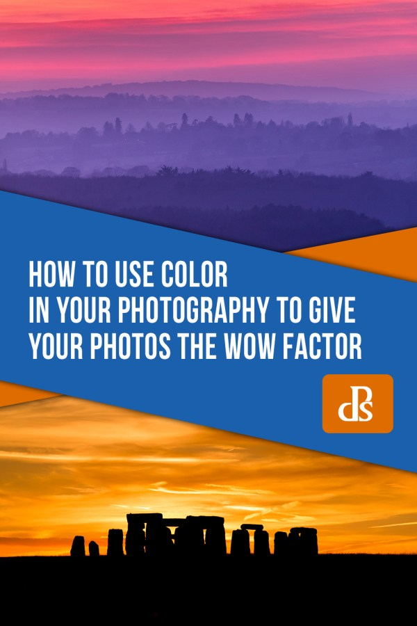 How to Use Color in Your Photography to Give Your Photos the Wow Factor