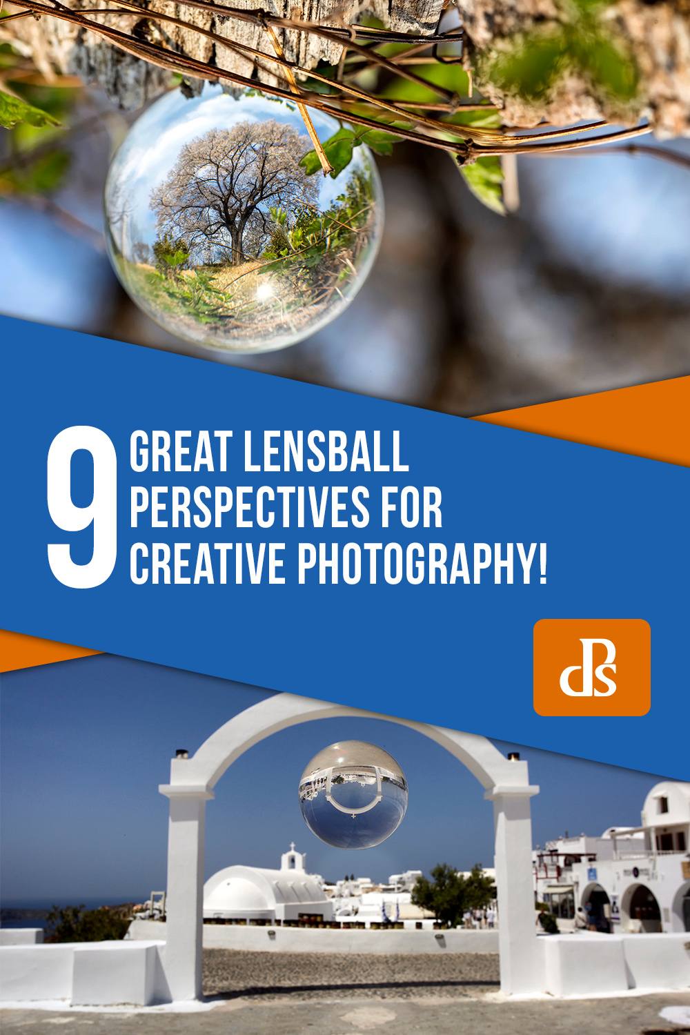 lensball-perspectives-for-creative-photography