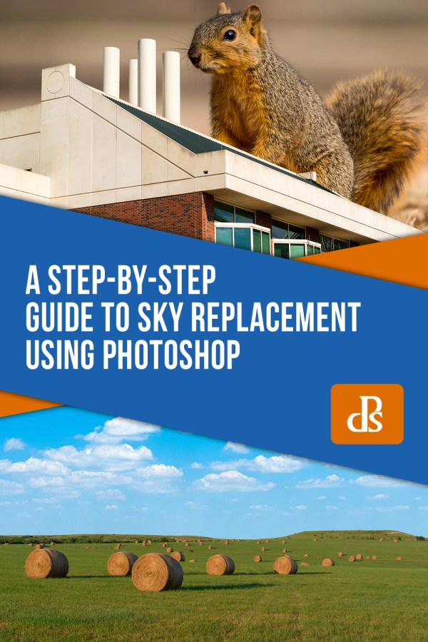 A Step-by-Step Guide to Sky Replacement Using Photoshop