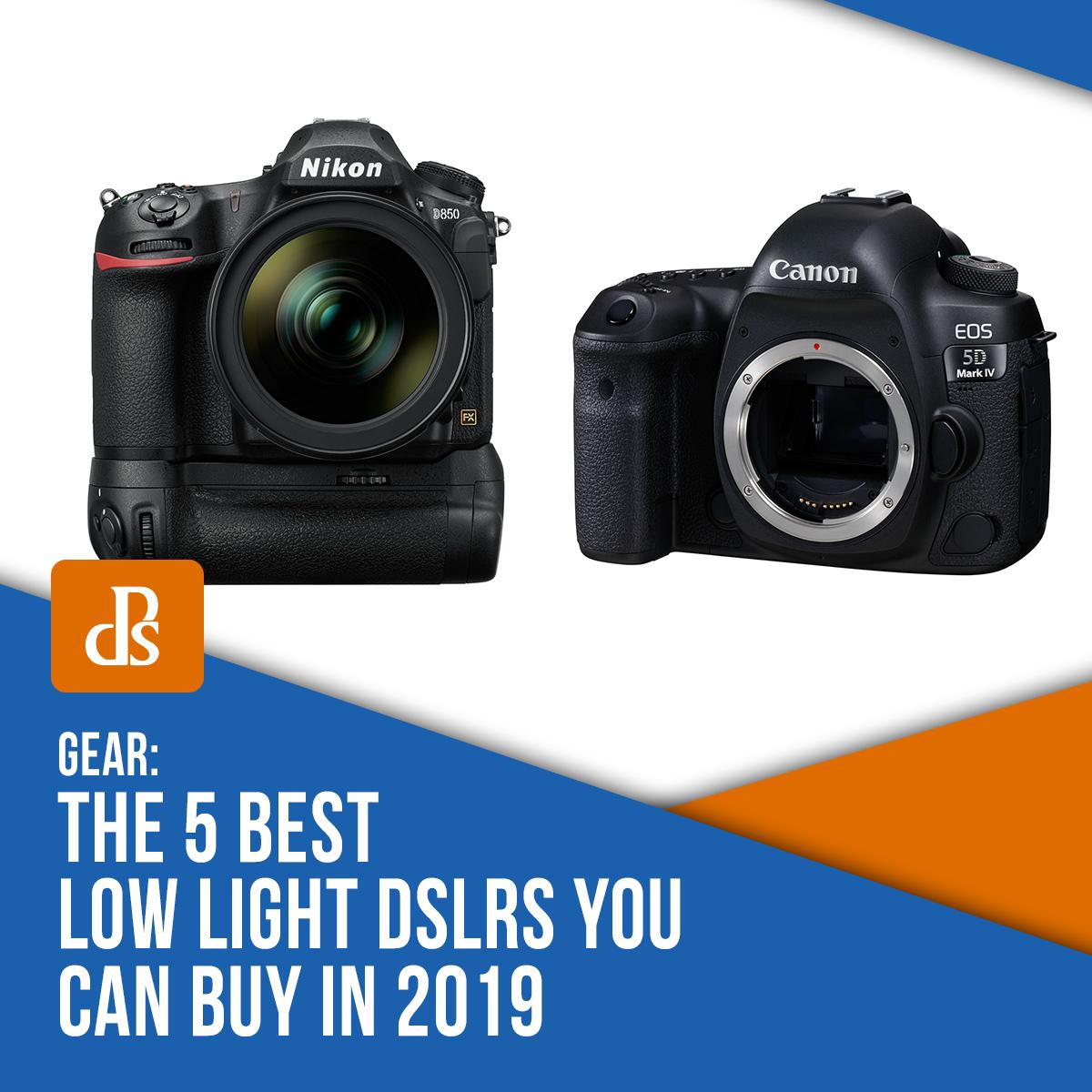 best-low-light-dslrs-you-can-buy-in-2019