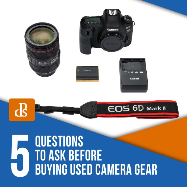 5 Questions to Ask Before Buying Used Camera Gear