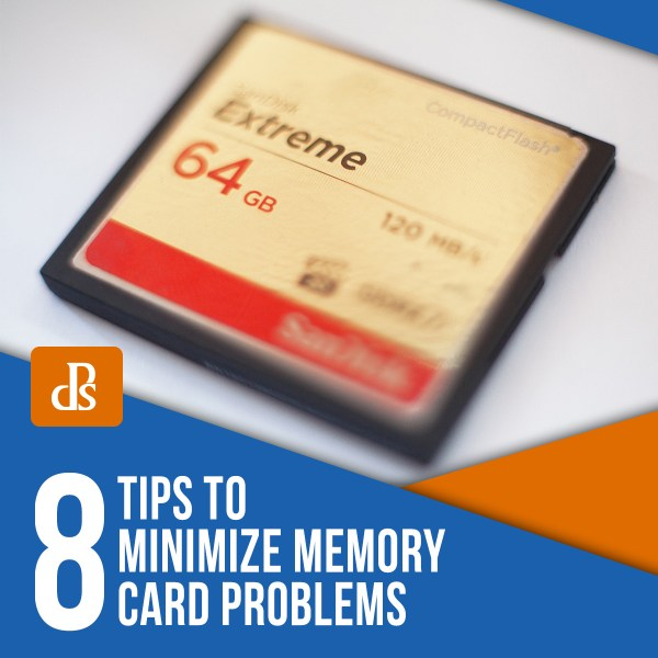 8 Tips to Minimize Memory Card Problems