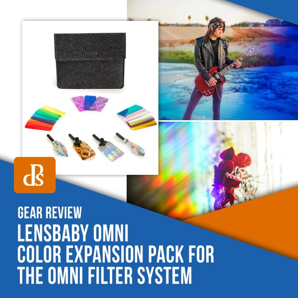 Review: Lensbaby OMNI Color Expansion Pack for the OMNI Filter System