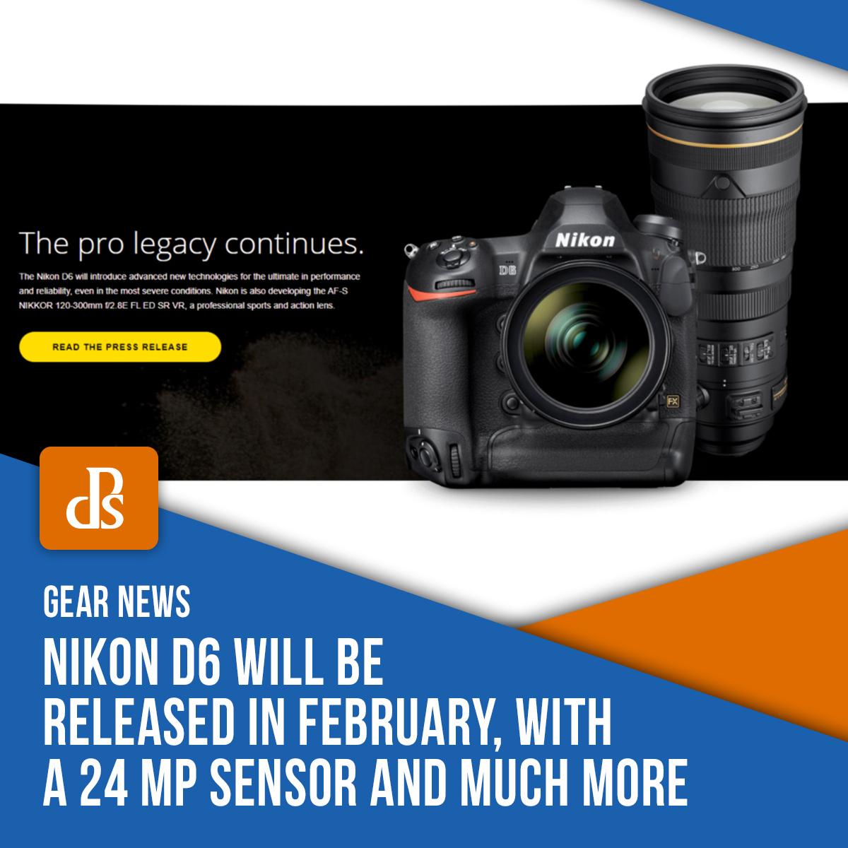 news-nikon-d6-release-date