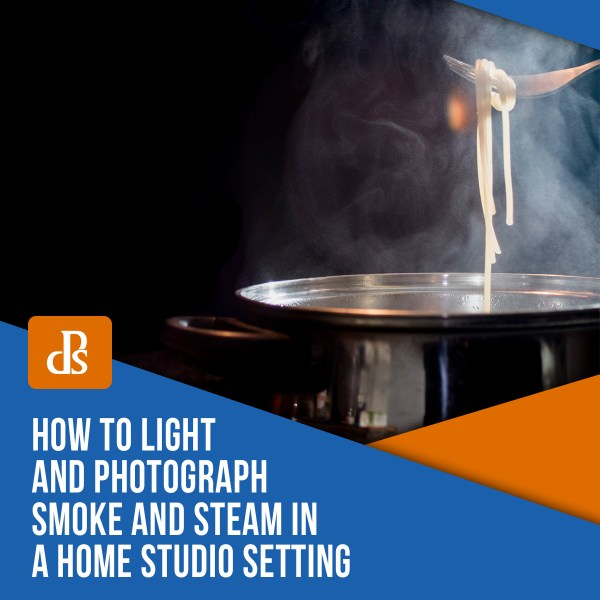 How to Light and Photograph Smoke and Steam in a Home Studio Setting